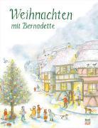 Cover-Bild zu Weihnachten mit Bernadette von Bernadette