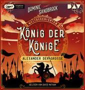 Cover-Bild zu Weltgeschichte(n). König der Könige: Alexander der Große von Sandbrook, Dominic