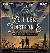 Cover-Bild zu Weltgeschichte(n). Zeit der Finsternis: Der Zweite Weltkrieg von Sandbrook, Dominic