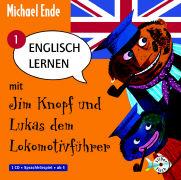 Cover-Bild zu Englisch lernen mit Jim Knopf und Lukas dem Lokomotivführer Teil 1. Von Lummerland nach Mandala von Ende, Michael