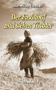 Cover-Bild zu Der Einödhof und sieben Töchter (eBook) von Gruber, Roswitha