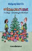 Cover-Bild zu Weihnachtsfieber (eBook) von Schierlitz, Wolfgang