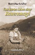 Cover-Bild zu Vom harten Leben einer Bauernmagd (eBook) von Gruber, Roswitha