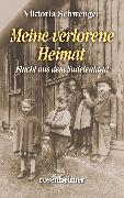 Cover-Bild zu Meine verlorene Heimat (eBook) von Schwenger, Viktoria
