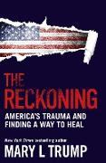 Cover-Bild zu Trump, Mary L: The Reckoning (eBook)
