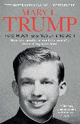 Cover-Bild zu Trump, Mary L.: Too Much and Never Enough
