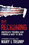 Cover-Bild zu Trump, Mary L: The Reckoning