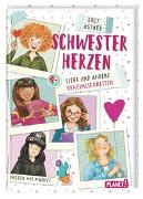 Cover-Bild zu Astner, Lucy: Schwesterherzen 3: Liebe und andere Geheimlichkeiten