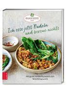 Cover-Bild zu Ich esse jetzt Nudeln und bereue nichts von Hola-Schneider, Petra
