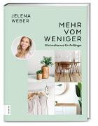 Cover-Bild zu Mehr vom Weniger von Weber, Jelena