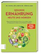 Cover-Bild zu Gesunde Ernährung heute und morgen von Zöllner, Fionna