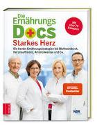 Cover-Bild zu Die Ernährungs-Docs - Starkes Herz von Riedl, Matthias