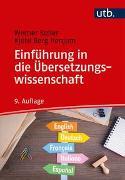 Cover-Bild zu Koller, Werner: Einführung in die Übersetzungswissenschaft