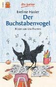 Cover-Bild zu Der Buchstabenvogel von Hasler, Eveline