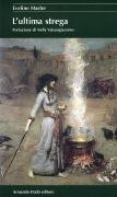 Cover-Bild zu L'ultima strega von Hasler, Eveline