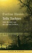 Cover-Bild zu Tells Tochter von Hasler, Eveline