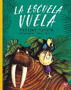 Cover-Bild zu La escuela vuela (eBook) von Hasler, Eveline