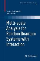 Cover-Bild zu Chulaevsky, Victor: Multi-Scale Analysis for Random Quantum Systems with Interaction