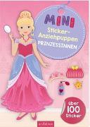 Cover-Bild zu Schindler, Eva (Gestaltet): Mini-Sticker-Anziehpuppen Prinzessinnen
