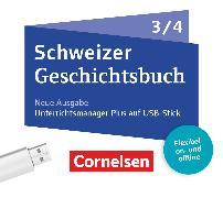 Schweizer Geschichtsbuch, Neubearbeitung, Band 3/4, Begleitmaterial auf USB-Stick, Inkl. E-Book als Zugabe und Unterrichtsmanager auf cornelsen.ch