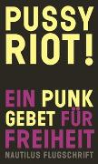 Cover-Bild zu Pussy Riot: Pussy Riot!