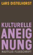 Cover-Bild zu Distelhorst, Lars: Kulturelle Aneignung