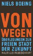 Cover-Bild zu Boeing, Niels: Von Wegen (eBook)