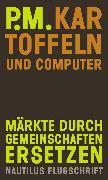 Cover-Bild zu P.m.: Kartoffeln und Computer (eBook)