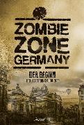 Cover-Bild zu Hallmann, Sebastian: Zombie Zone Germany: Der Beginn (eBook)