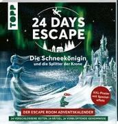 Cover-Bild zu Grünwald, Illina: 24 DAYS ESCAPE - Der Escape Room Adventskalender: Die Schneekönigin und die Splitter der Krone