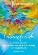 Lebensfreude (40 Karten mit Begleitbuch) von Michel, Katarina