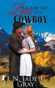 Cover-Bild zu Gray, N. Jade: All for the Love of a Cowboy