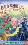Cover-Bild zu Gray, Rachel Rose: The Bald Princess Dazzles the Queen