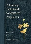 Cover-Bild zu McLarney, Rose (Hrsg.): A Literary Field Guide to Southern Appalachia