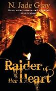 Cover-Bild zu Gray, N. Jade: Raider of Her Heart