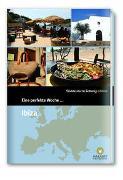 Cover-Bild zu Eine perfekte Woche... auf Ibiza von Smart Travelling print UG (Hrsg.)