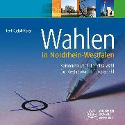 Cover-Bild zu Korte, Karl-Rudolf: Wahlen in Nordrhein-Westfalen (eBook)