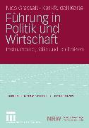 Cover-Bild zu Korte, Karl-Rudolf: Führung in Politik und Wirtschaft (eBook)