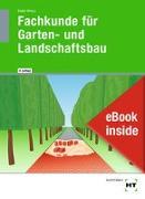 Cover-Bild zu eBook inside: Buch und eBook Fachkunde für Garten- und Landschaftsbau von Seipel, Holger