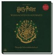 Cover-Bild zu Aus den Filmen zu Harry Potter: Weihnachten in Hogwarts: Das große Adventskalenderbuch von Revenson, Jody
