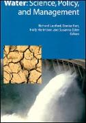 Cover-Bild zu Lawford, Richard (Hrsg.): Water: Science, Policy, and Management