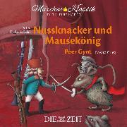 """Cover-Bild zu Hoffmann, E.T.A.: Die ZEIT-Edition """"Märchen Klassik für kleine Hörer"""" - Nussknacker und Mausekönig und Peer Gynt mit Musik von Peter Tschaikowski und Edvard Grieg (Audio Download)"""