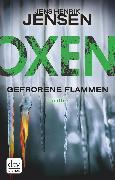 Cover-Bild zu Jensen, Jens Henrik: Oxen. Gefrorene Flammen (eBook)
