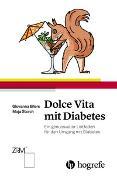 Cover-Bild zu Dolce Vita mit Diabetes von Storch, Maja