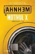 Cover-Bild zu Ahnhem, Stefan: Motivul x (eBook)