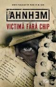 Cover-Bild zu Ahnhem, Stefan: Victima Fara Chip (eBook)