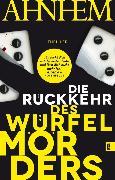 Cover-Bild zu Ahnhem, Stefan: Die Rückkehr des Würfelmörders (eBook)