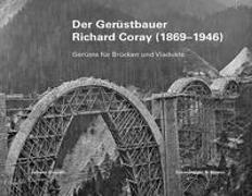 Cover-Bild zu Der Gerüstbauer Richard Coray (1869-1946) von Clopath, Johann