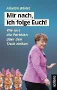 Cover-Bild zu Willet, Florian: Mir nach, ich folge Euch! (eBook)