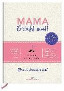 Cover-Bild zu Mama, erzähl mal!   Elma van Vliet von Vliet, Elma van